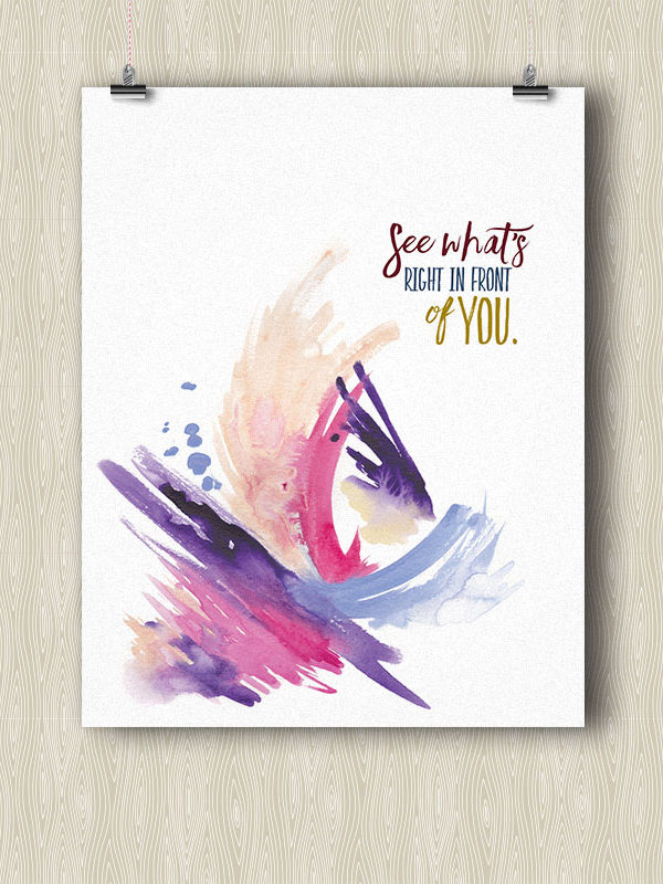 See what's right in front of you - Yoga poster by Hand-Painted Yoga