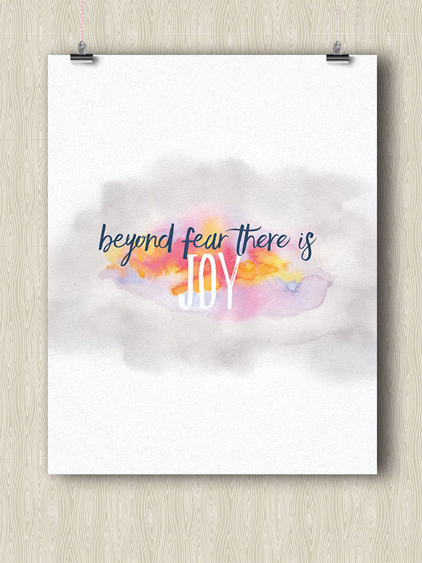Beyond Fear there is Joy - Yoga poster by Hand-Painted Yoga