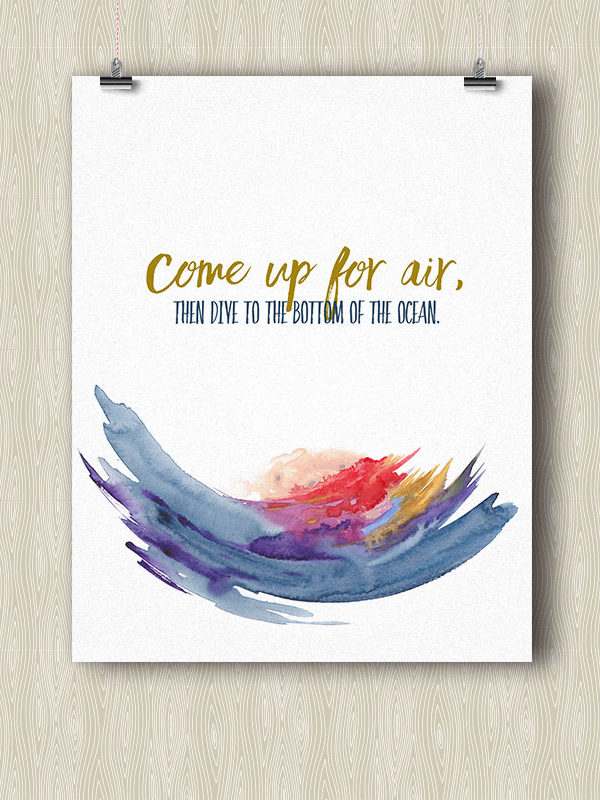Come up for Air, then Dive to the Bottom of the Ocean - Yoga poster by Hand-Painted Yoga