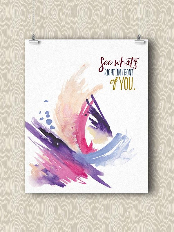 See what's right in front of you - Yoga art print by Hand-Painted Yoga