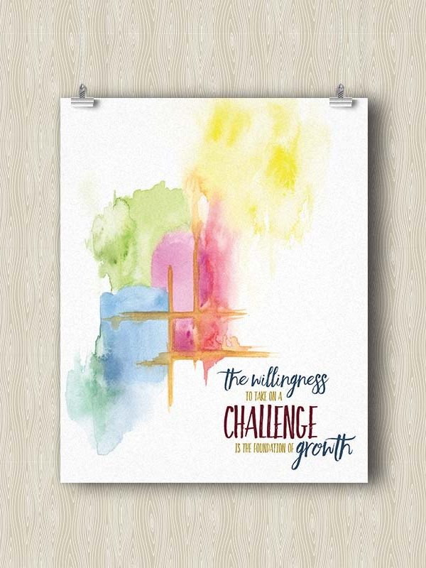 The Willingness to take on a Challenge is the foundation of Growth - Yoga art print by Hand-Painted Yoga