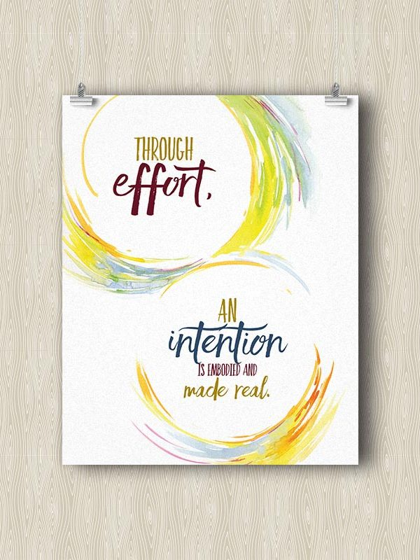Through effort, an Intention is embodied and made Real - Yoga art print by Hand-Painted Yoga