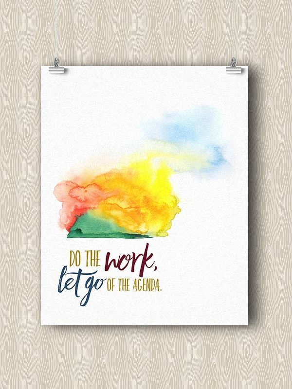 Do the Work, Let go of the Agenda - Yoga art print by Hand-Painted Yoga