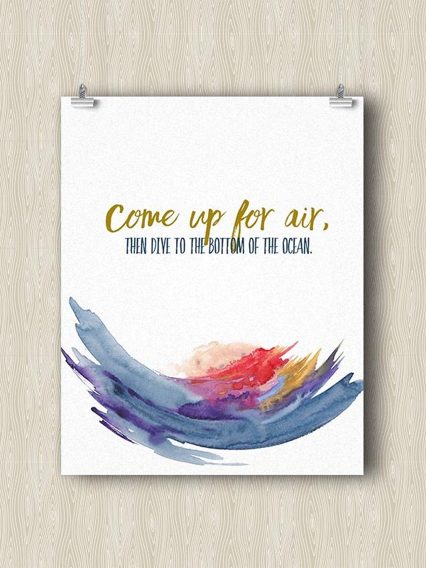 Come up for Air, then Dive to the Bottom of the Ocean - Yoga art print by Hand-Painted Yoga