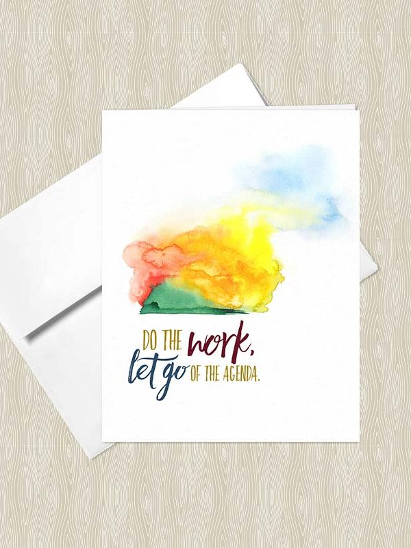 Do the Work, Let go of the Agenda - Yoga greeting card by Hand-Painted Yoga