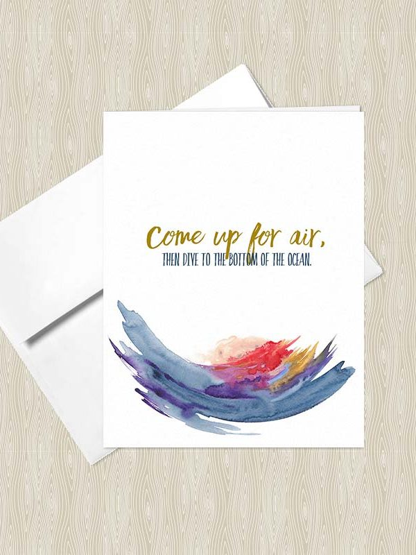 Come up for Air, then Dive to the Bottom of the Ocean - Yoga greeting cards by Hand-Painted Yoga