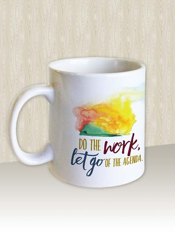 Do the work, Let go of the agenda Mug by Hand-Painted Yoga