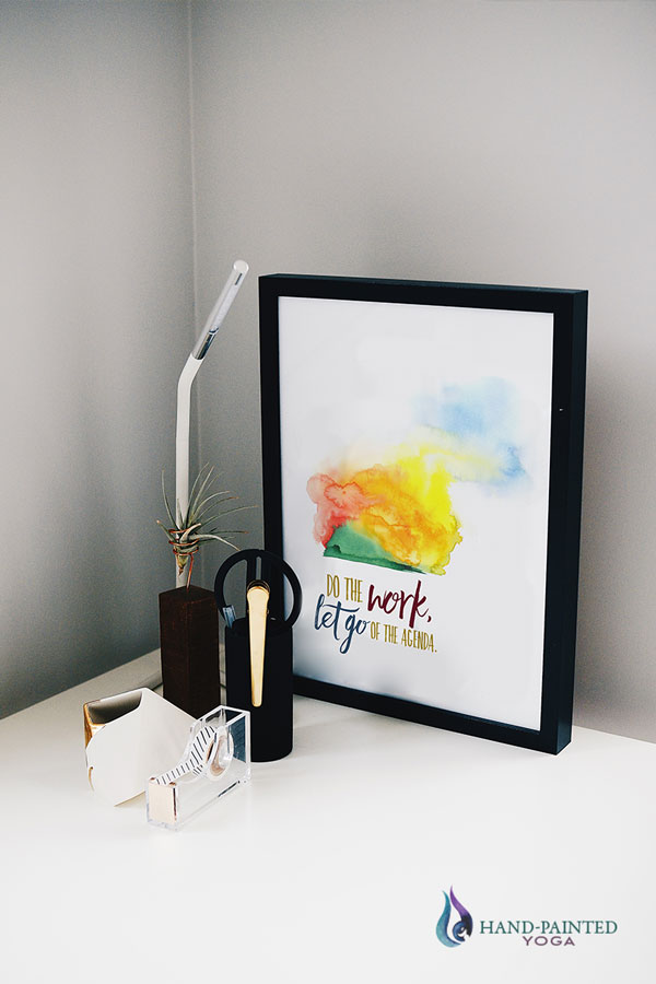 Do The Work Inspirational Quote Desk Art Hand Painted Yoga