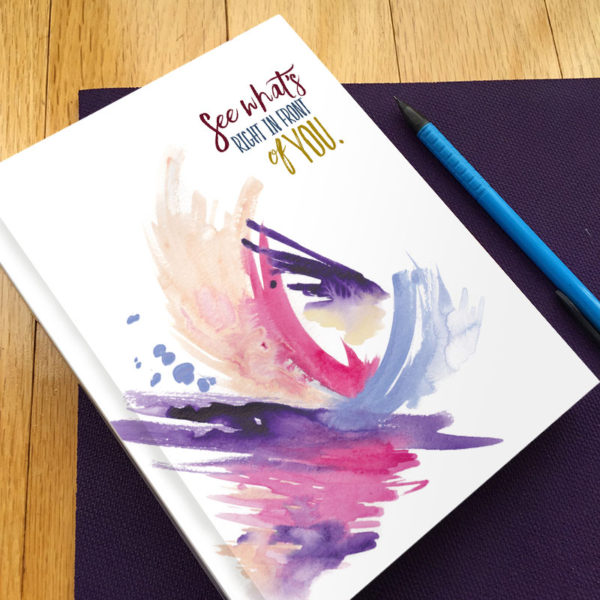See What's Right in Front of You Gratitude Journal by Hand-Painted Yoga